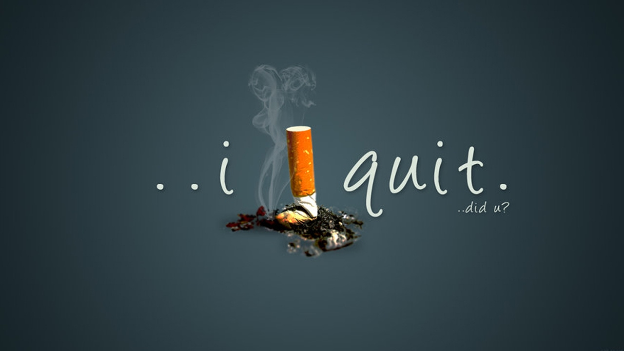 Did you quit smoking?